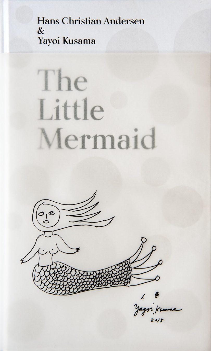 The Little Mermaid von Hans Christian Andersen & Yayoi Kusama, 96 Seiten, Louisiana Museum of Modern Art / Illustrationen © Yayoi Kusama